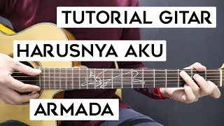 (Tutorial Gitar) ARMADA - Harusnya Aku | Lengkap Dan Mudah