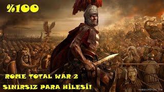 Rome Total War 2 Sınırsız Para Hilesi (%100 Etki) Anlatım Full HD