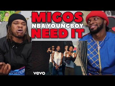 Migos – Need It ft. YoungBoy Never Broke Again (REACTION)