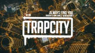 Raiden & YURI (Girls' Generation) - Always Find You [Lyrics] - Stafaband