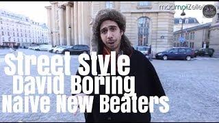 David Boring (Naive New Beaters), le Street Style