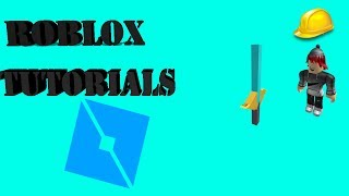 (Roblox Tutorials) HOW TO MAKE A SWORD IN ROBLOX STUDIO!