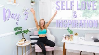 Day 5 - How To Love Yourself & Inspire Others | 5 Day Motivation Challenge