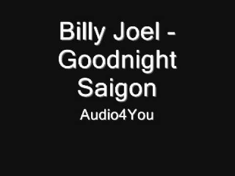 -Billy Joel -  Goodnight Saigon