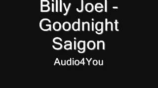 -Billy Joel -  Goodnight Saigon
