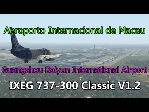X-Plane 11  Macau International Airport /Guangzhou Baiyun In