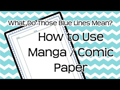 ❤ Manga/Comic Paper ❤ What do the Blue Guide Lines Mean & How to Use Them
