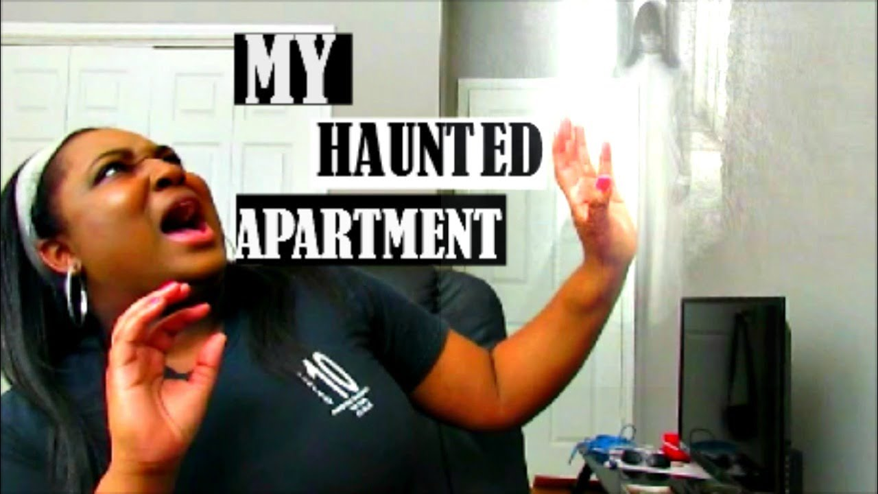 MY APARTMENT IS HAUNTED!! - YouTube