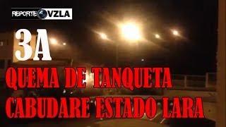 Quema de Tanqueta Cabudare 3A
