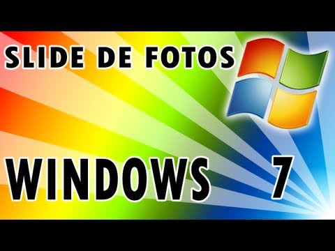 Como criar um slide de fotos no Windows 7
