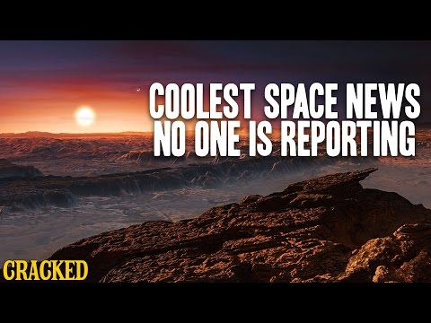 Coolest Space News No One Is Reporting