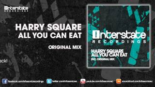 Harry Square - All You Can Eat [Interstate]