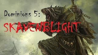 Dominions 5 Skavenblight Mod Part 5 - Blood For The Blood God