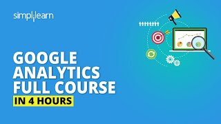 Google Analytics Full Course  [2020] | Google Analytics Tutorial For Beginners | Simplilearn