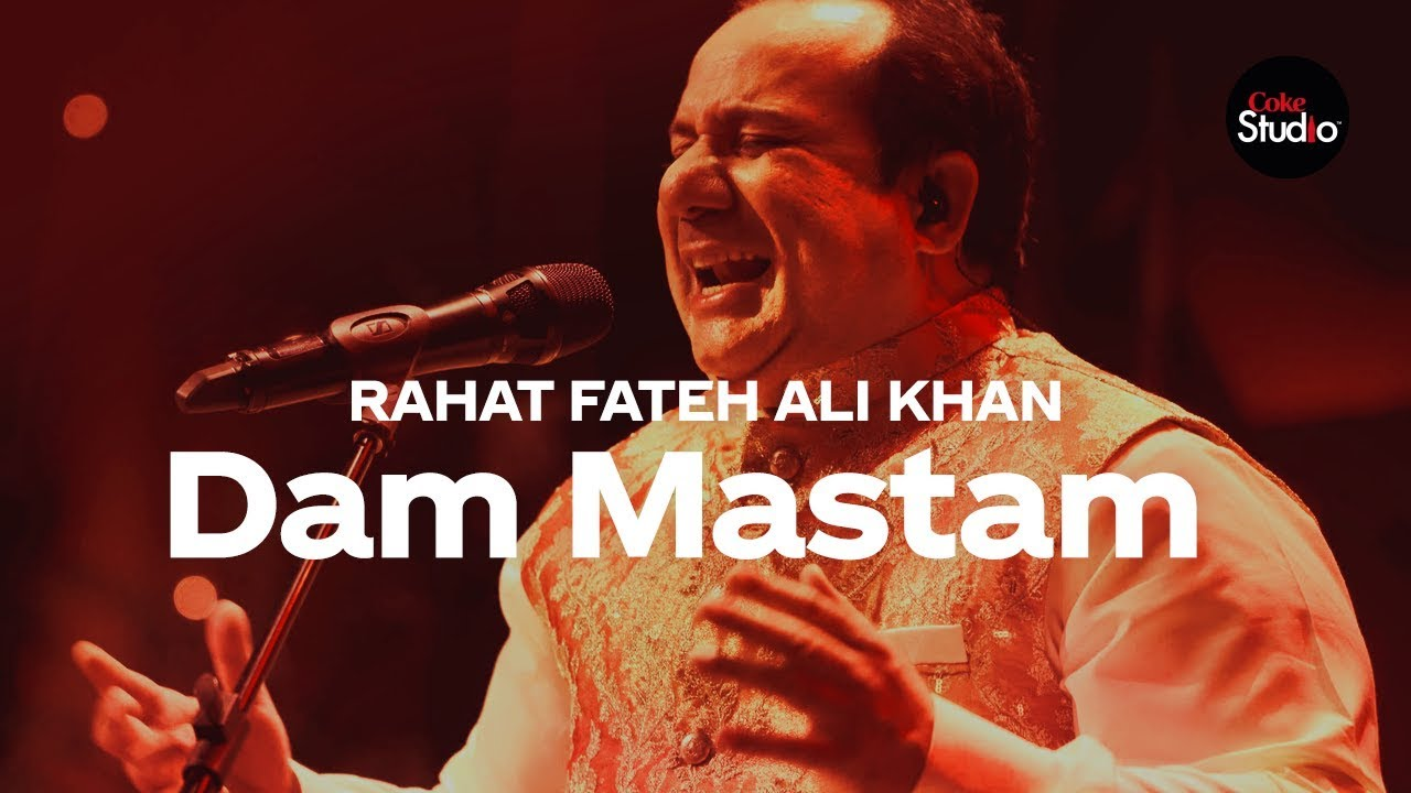 Coke Studio Season 12 | Dam Mastam | Rahat Fateh Ali Khan