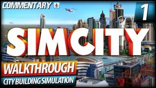 SimCity Walkthrough Let's Play - PART 1 | A New Beginning (Commentary)