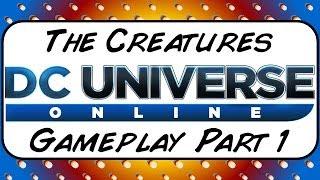 DC Universe Online Gameplay Pt 1 - DC Week Highlights