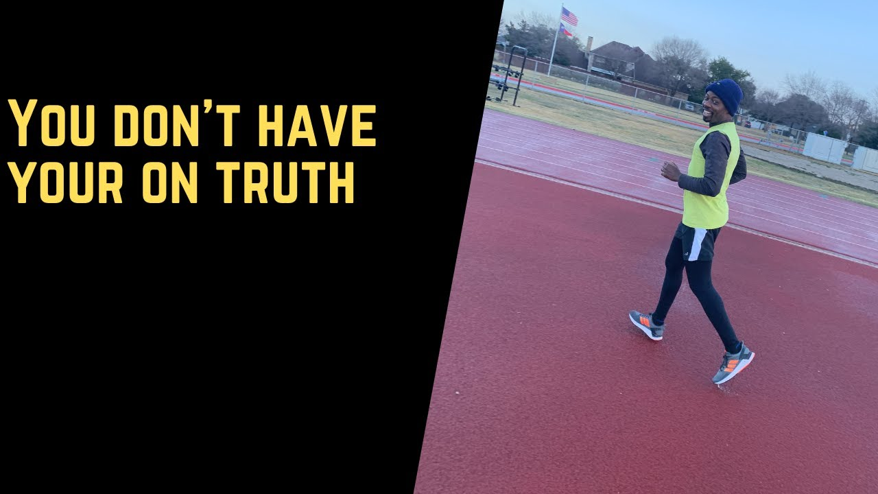 You don't have your own truth