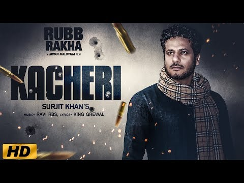 Kacheri - Surjit Khan ( Full Video ) | New Punjabi Songs 2018 | Headliner Records