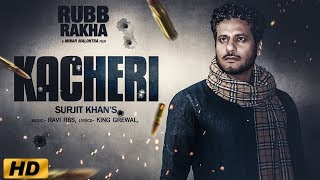 kacheri---surjit-khan-full-new-punjabi-songs-2019-headliner-records