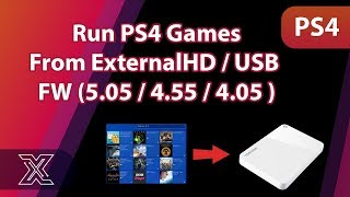 Run ps4 (Games  Apps) from USB / EXTERNAL HDD ( 5.05  4.55  4.05 )