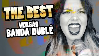 THE BEST (Tina Turner - VERSÃO) | Banda Dublê