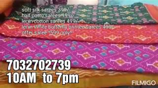 soft silk sarees 399,half pattu sarees 999,lenin cotton sarees 499,lenin White butterfly 499