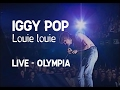 watch he video of Iggy Pop - Louie Louie (Olympia)