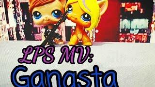 LPS MV: Gangsta