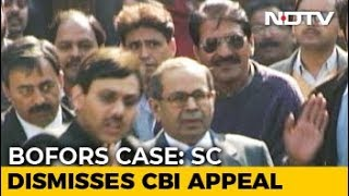 Top Court Rejects CBI Plea To Reopen Bofors Case Over Delay Of 4,500 Days