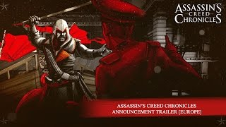 Assassin's Creed Chronicles Announcement Trailer [EUROPE]