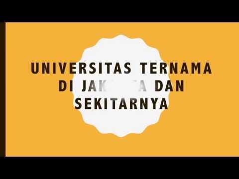 Universitas Ternama di Jakarta dan Sekitarnya (Bagian 1)