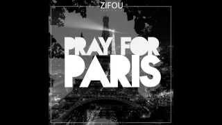 Pray for Paris   Zifou ft Keny Crul et Stan Bridge prayforparis