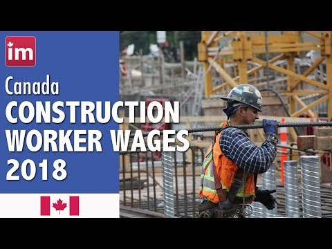 Construction worker salary in Canada | Jobs in Canada (2017)
