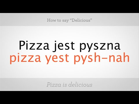"""How to Say """"Delicious"""" in Polish 
