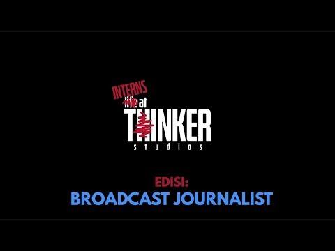 Intern At Thinker: Edisi Broadcast Journalist