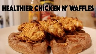 Healthier Chicken N' Waffles | Recipe