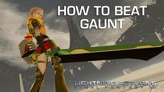 Lightning Returns: Final Fantasy 13 - Gaunt Gameplay