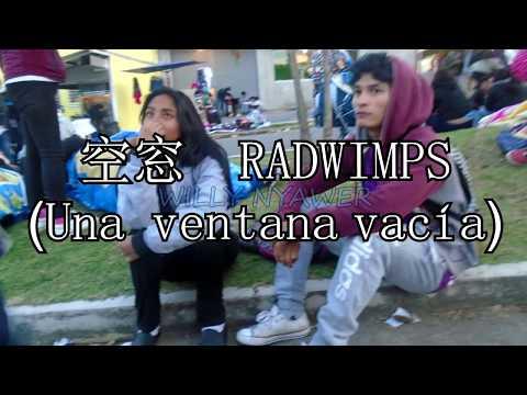 空窓 RADWIMPS - Una ventana vacía (Sub Español + Romaji)