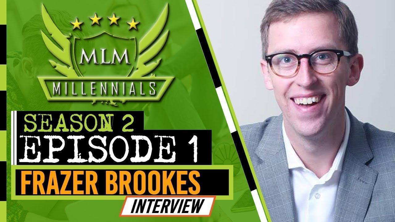 MLM Millennials S2 Ep1 - Frazer Brookes