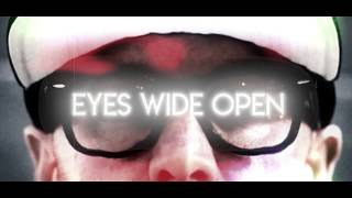 VOCAB SLICK - EYES WIDE OPEN - OFFICIAL VIDEO