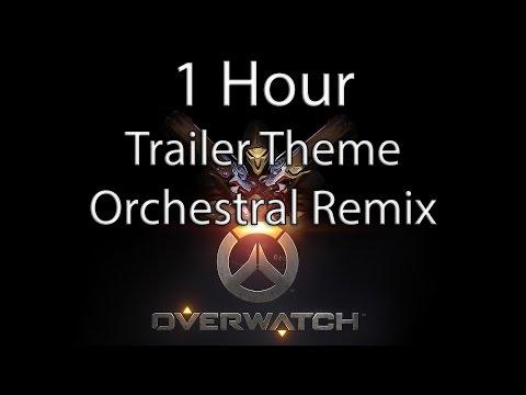 Overwatch - Trailer Theme Orchestral Remix...