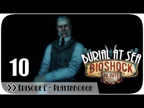 Bioshock Infinite Burial at Sea (DLC) - Episode 2 - Pt.10
