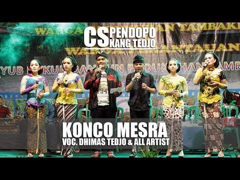 KONCO MESRA Voc. DHIMAS TEDJO & ALL ARTIST Cs. PENDOPO KANG TEDJO