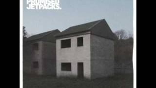 We Were Promised Jetpacks - It