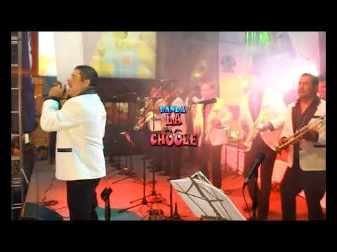 Banda La Choole/QUIEREME/El Orgullo De Mexico/los Bukis