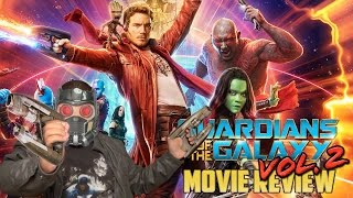 Guardians of the Galaxy Vol. 2 Movie Review