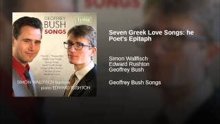 Seven Greek Love Songs: he Poet