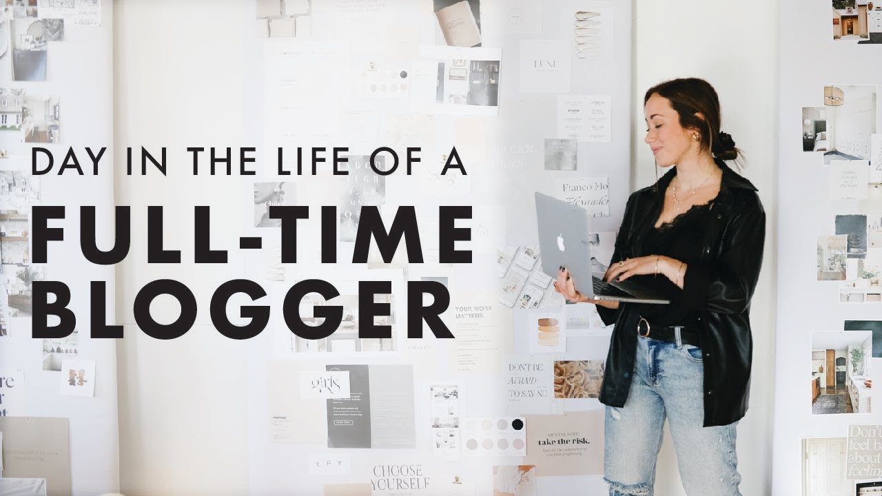 Day in the Life of a 23-Year-Old Full Time Blogger
