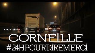 Corneille - 24h pour dire merci